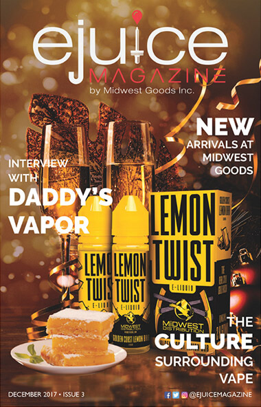 December 2017 Digital Issue: Behind the Scenes With Daddy's Vapor