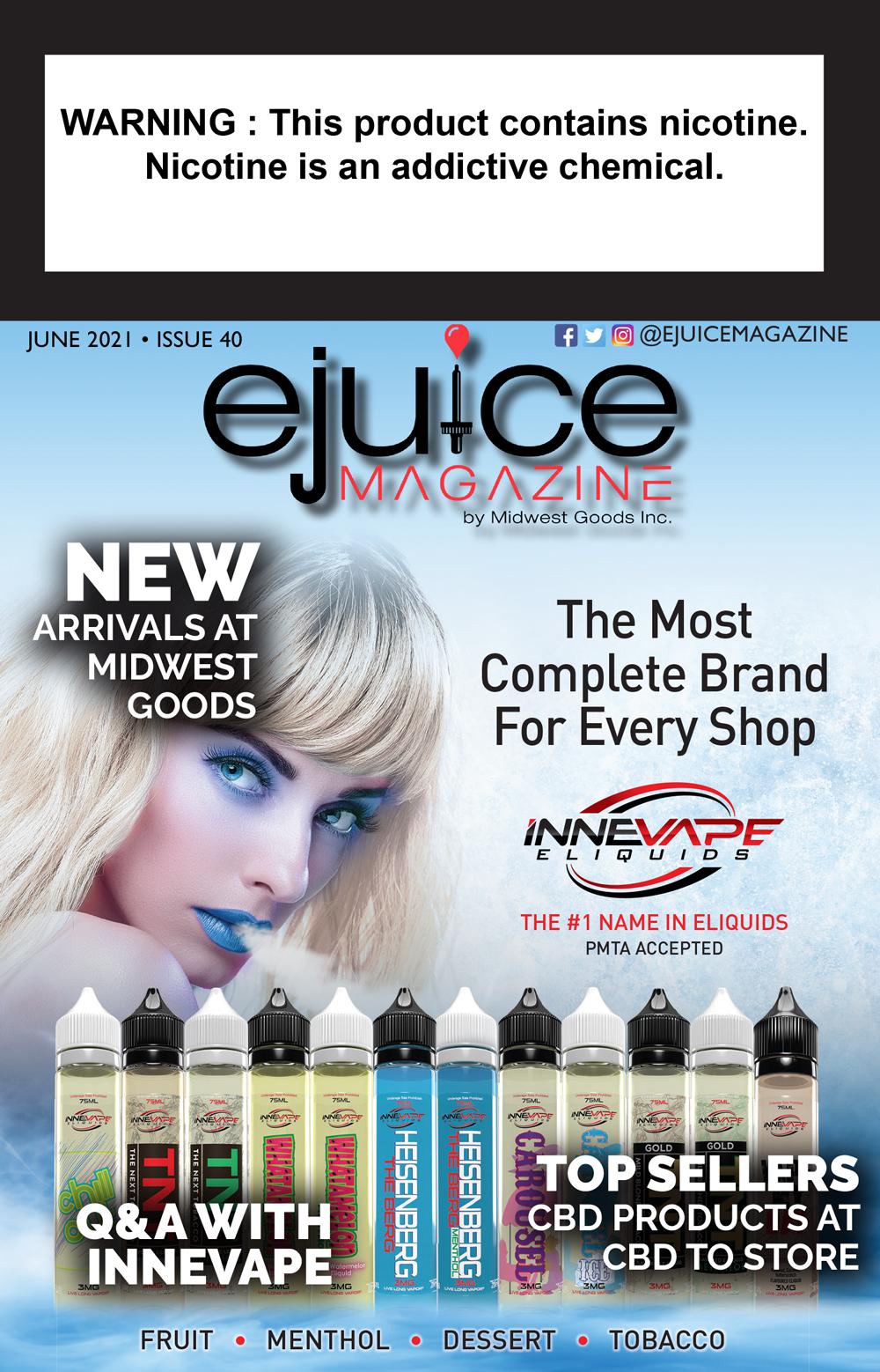 Ejuice Magazine June 2021 Issue Innevape