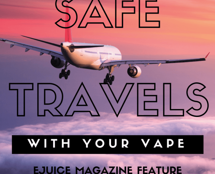 Safe Travels With Your Vape