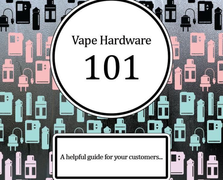 Vape Hardware 101